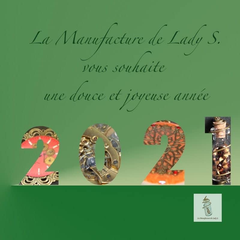 bonne année 2021 ! la manufacture de lady s